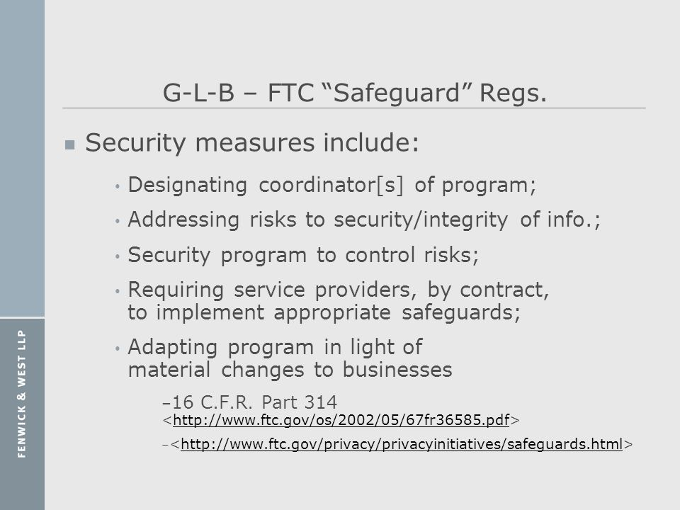 G-L-B – FTC Safeguard Regs.