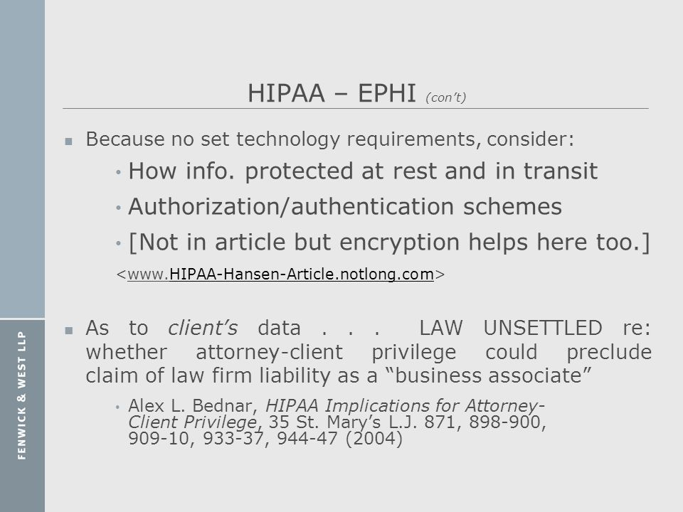 HIPAA – EPHI (con't) How info. protected at rest and in transit
