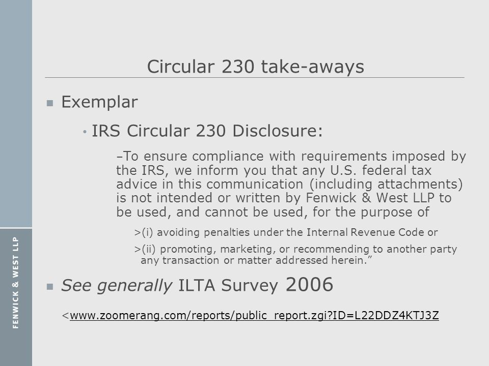 Circular 230 take-aways Exemplar IRS Circular 230 Disclosure: