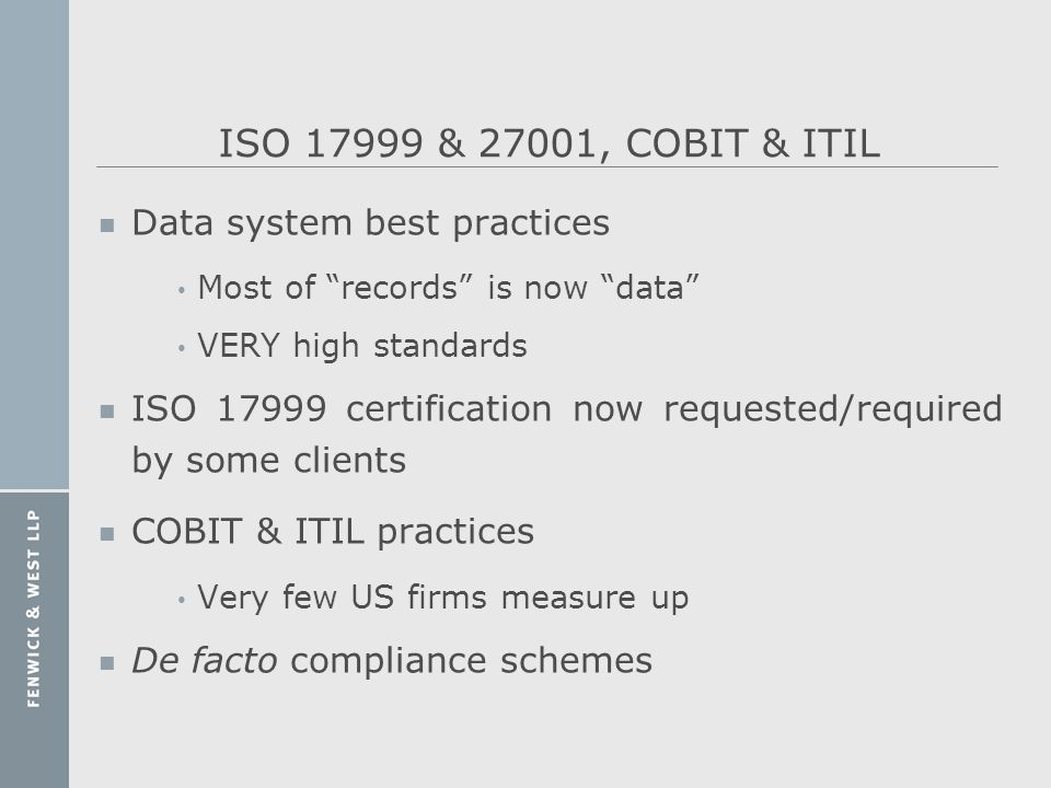 ISO 17999 & 27001, COBIT & ITIL Data system best practices