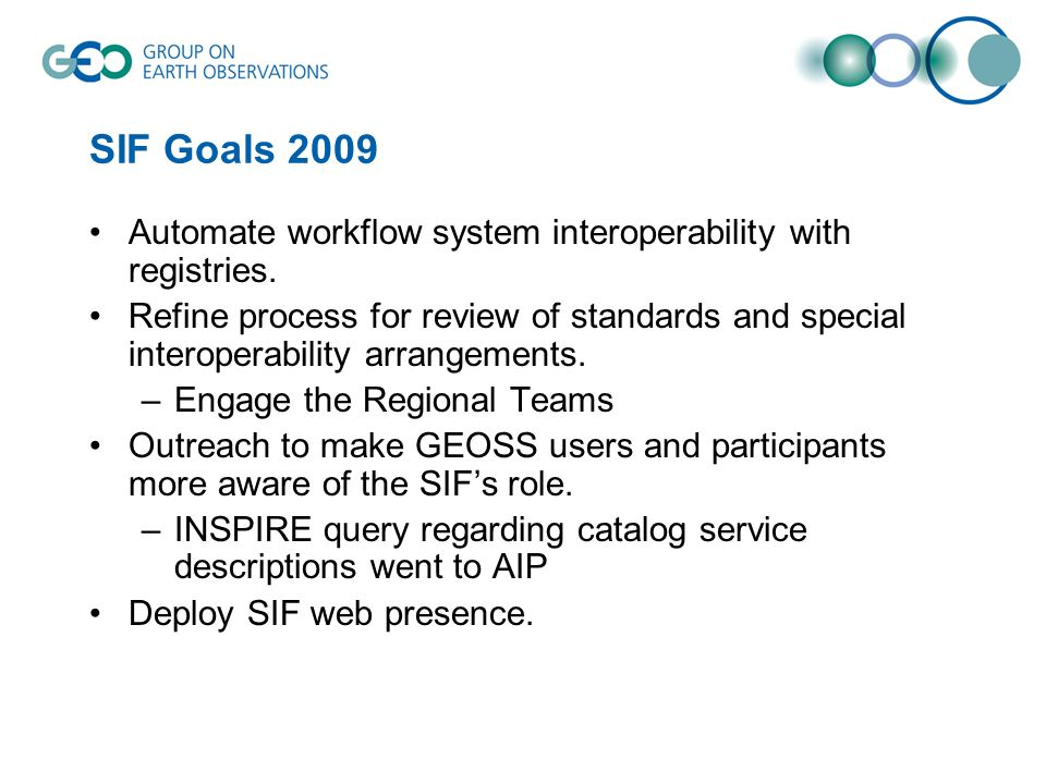 SIF Goals 2009 Automate workflow system interoperability with registries.