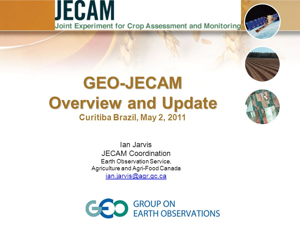 GEO-JECAM Overview and Update