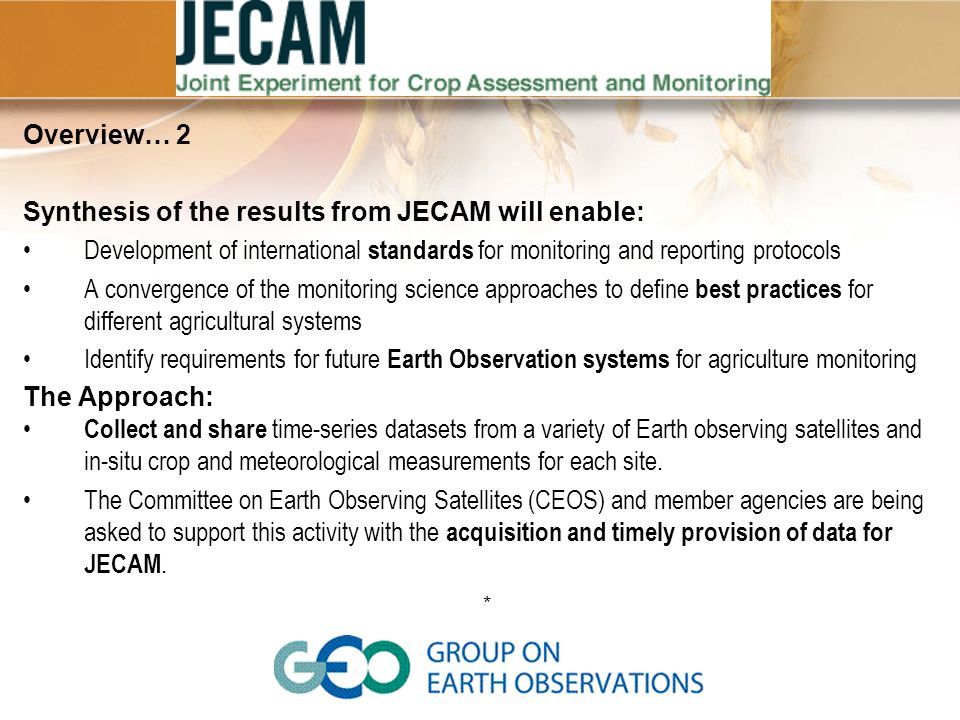 Synthesis of the results from JECAM will enable: