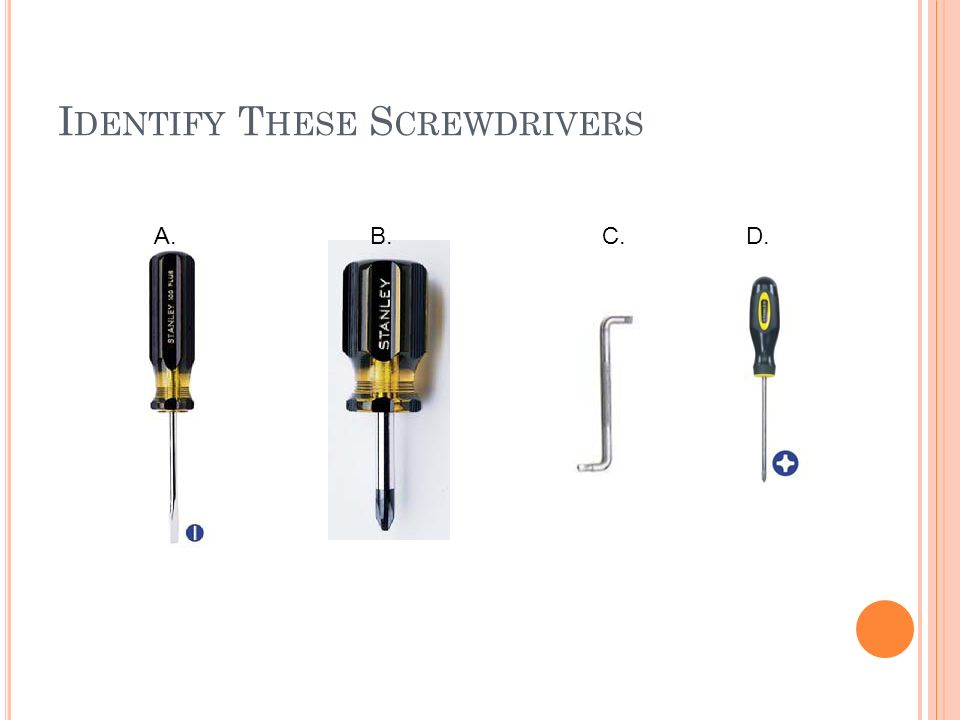 Identify These Screwdrivers