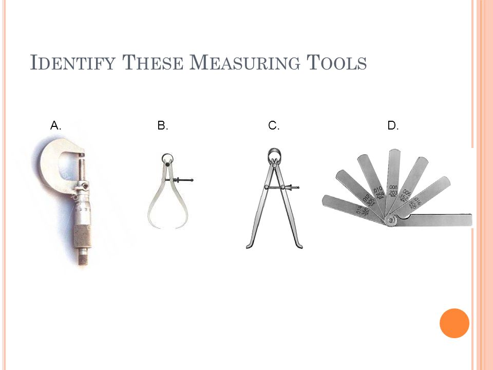 Identify These Measuring Tools