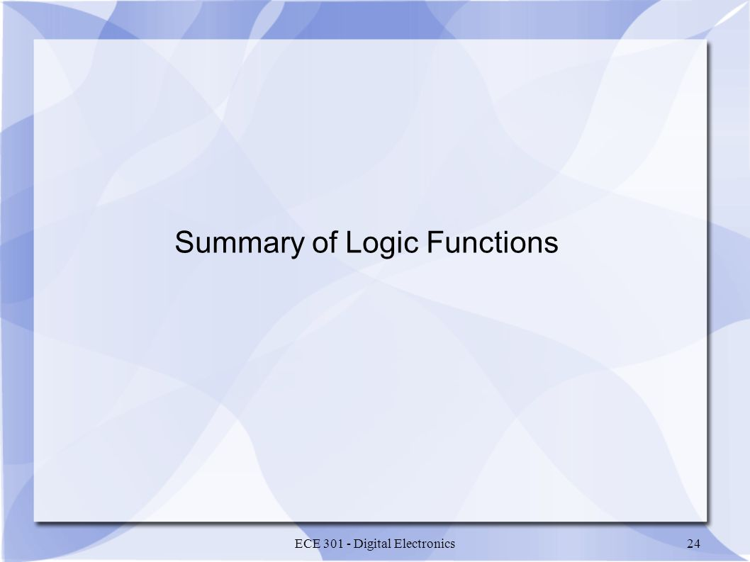 Summary of Logic Functions