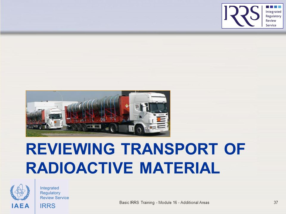 Reviewing transport of radioactive material