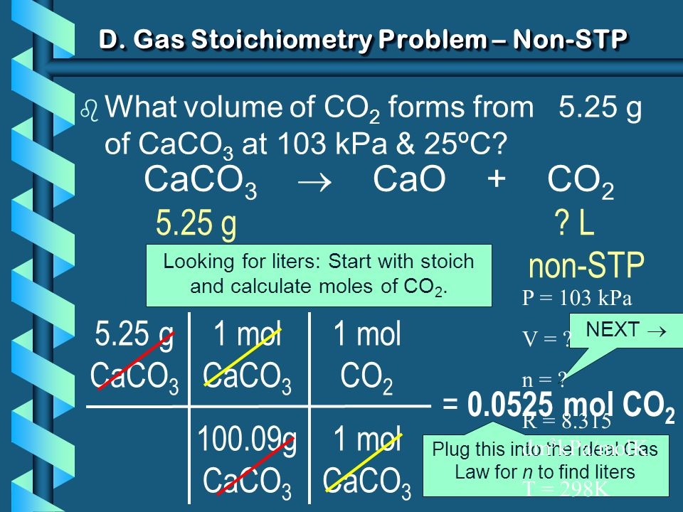 D. Gas Stoichiometry Problem – Non-STP