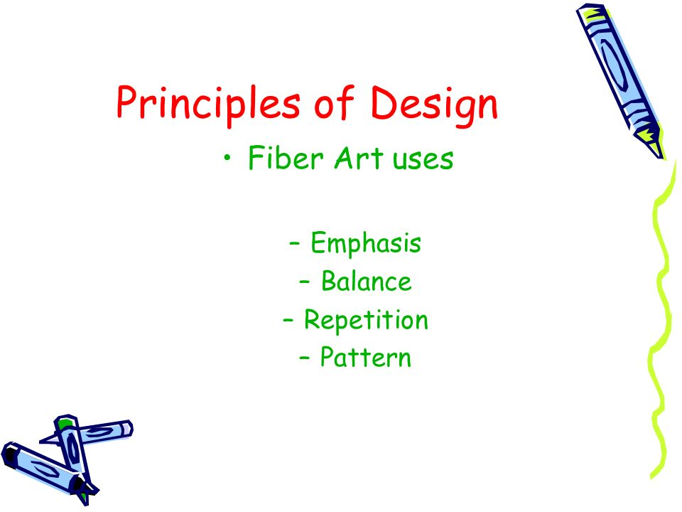Principles of Design Fiber Art uses Emphasis Balance Repetition