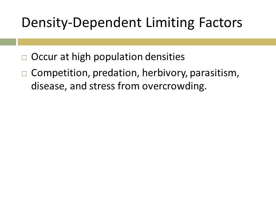 1 Review List Three Density Dependent Limiting Factors 2 Review What