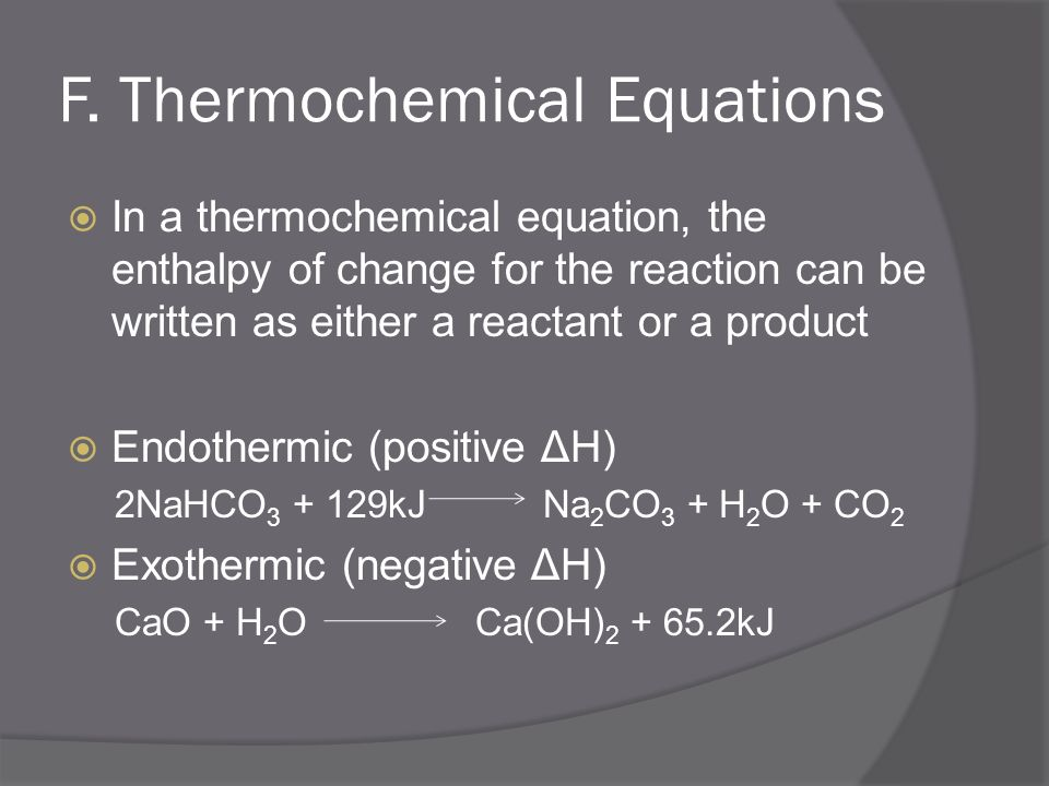 F. Thermochemical Equations