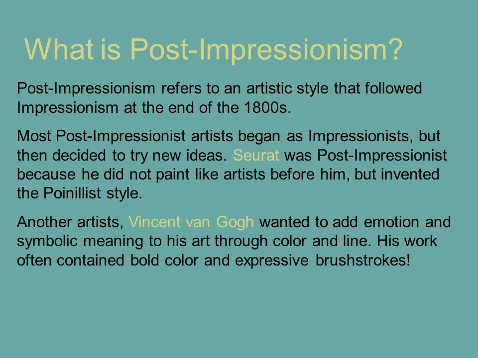 What is Post-Impressionism