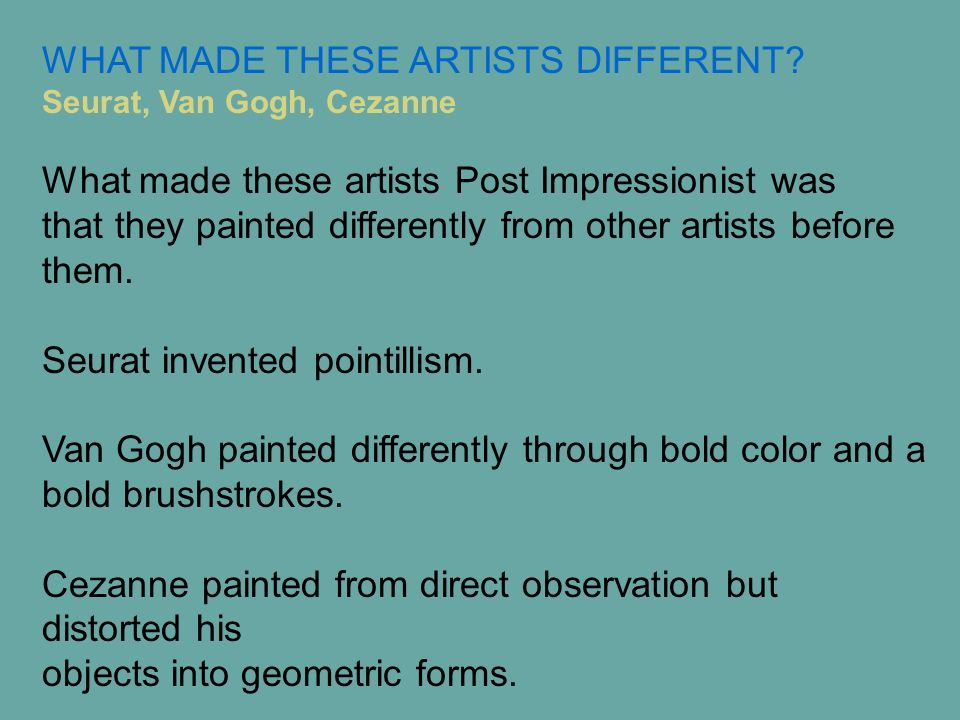 WHAT MADE THESE ARTISTS DIFFERENT