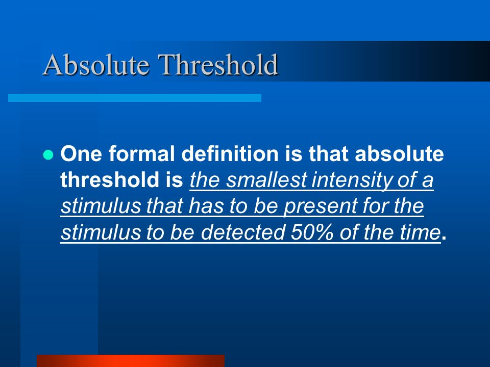 Absolute Threshold