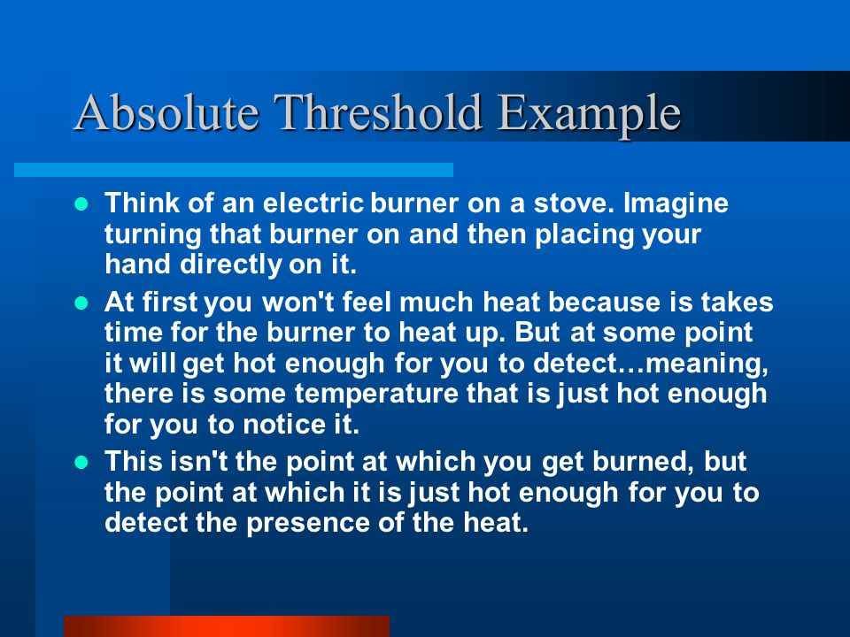 Absolute Threshold Example