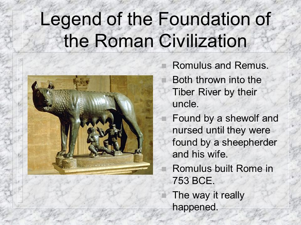 Legend of the Foundation of the Roman Civilization