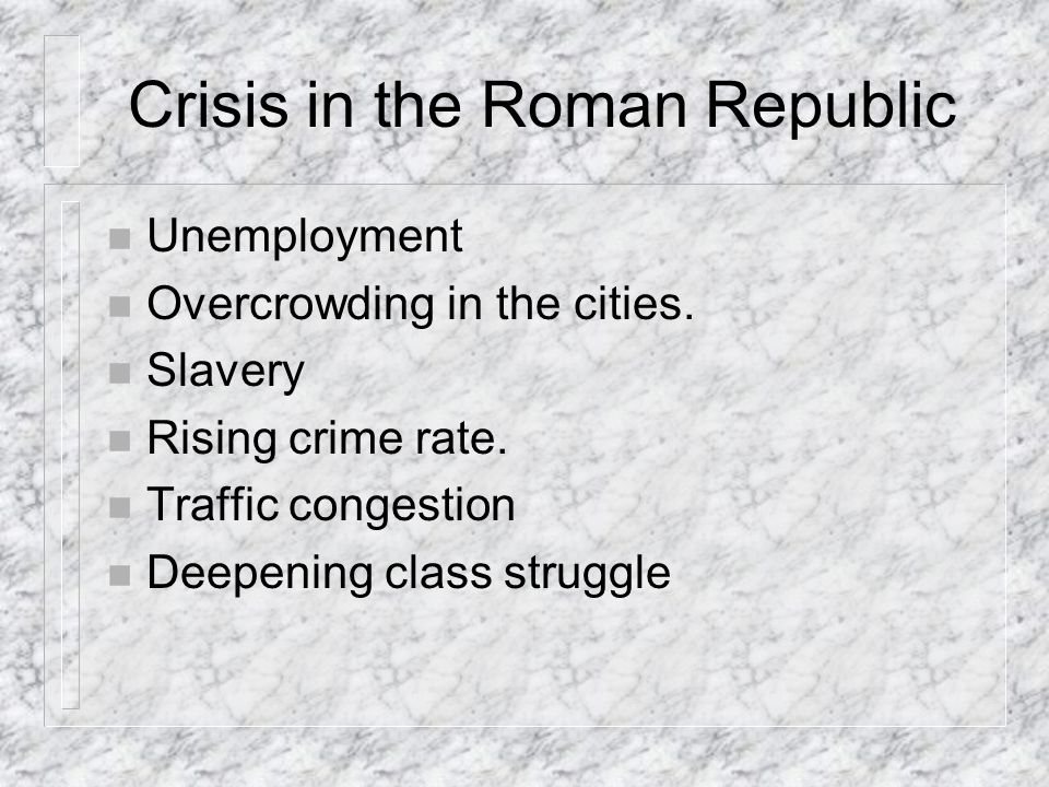 Crisis in the Roman Republic