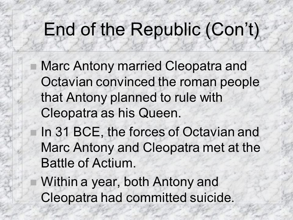 End of the Republic (Con't)