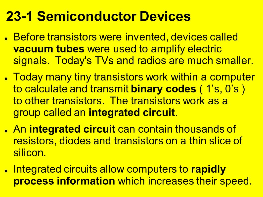 Chapter 23 Electronics And Computers Ppt Download Or Photo Of Computer Electronic Circuit Cpu Board Breaking Binary Code 7 1 Semiconductor Devices