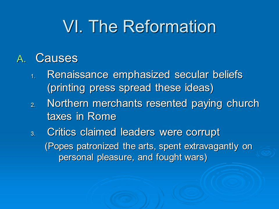 VI. The Reformation Causes