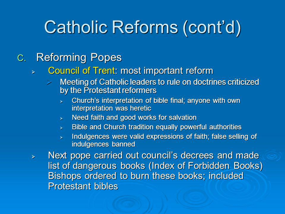 Catholic Reforms (cont'd)