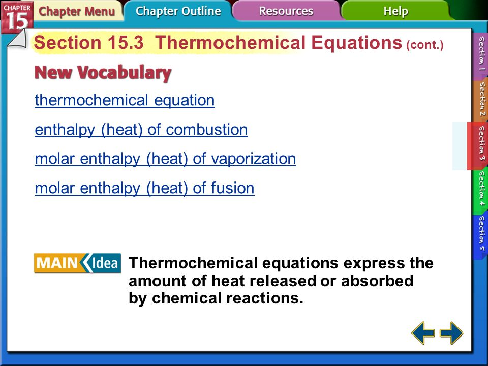 Section 15.3 Thermochemical Equations (cont.)