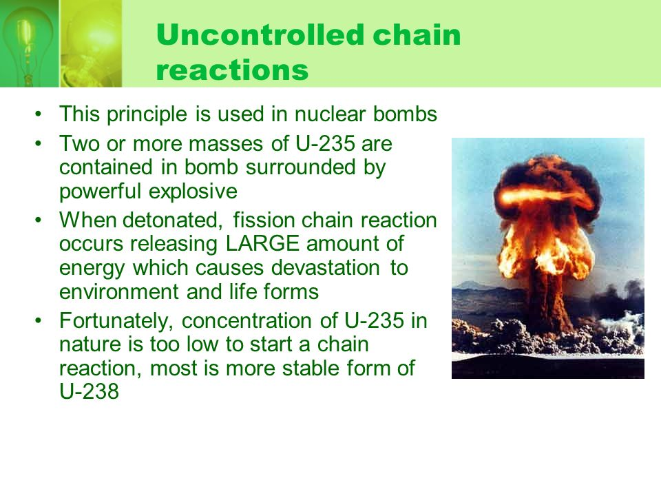 Uncontrolled chain reactions