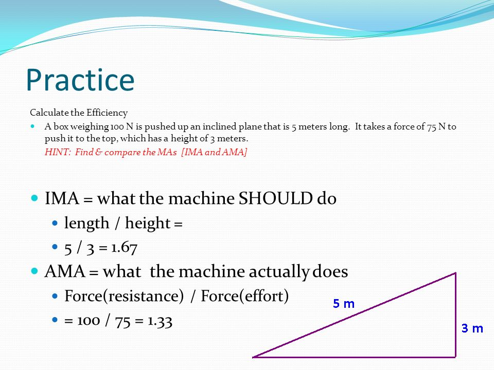 Practice IMA = what the machine SHOULD do