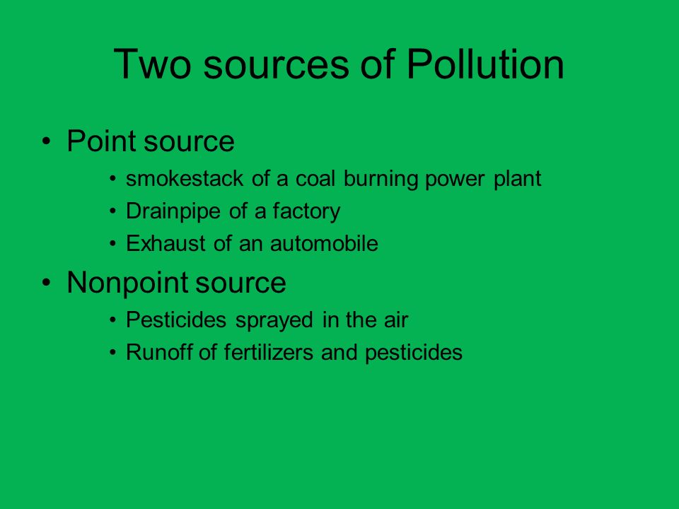 Two sources of Pollution