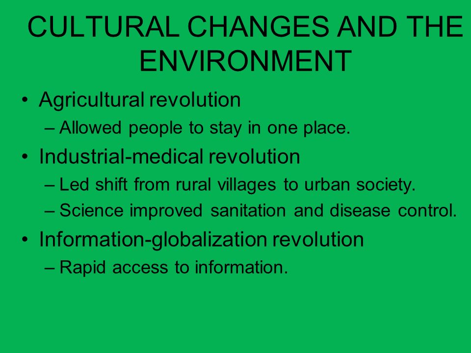 CULTURAL CHANGES AND THE ENVIRONMENT