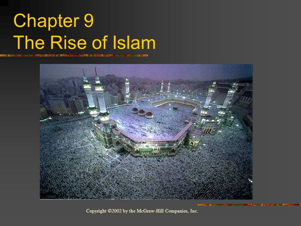 Chapter 9 The Rise of Islam