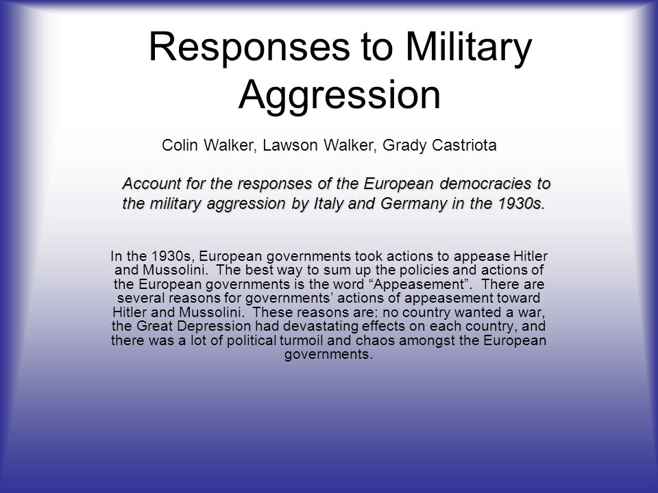 Responses to Military Aggression
