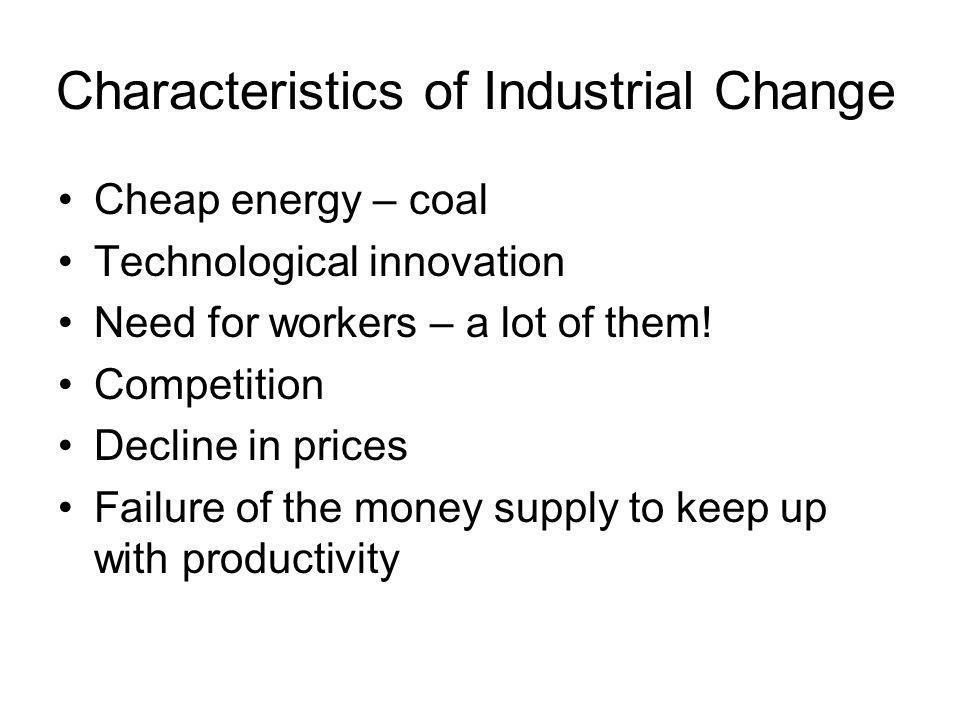 Characteristics of Industrial Change
