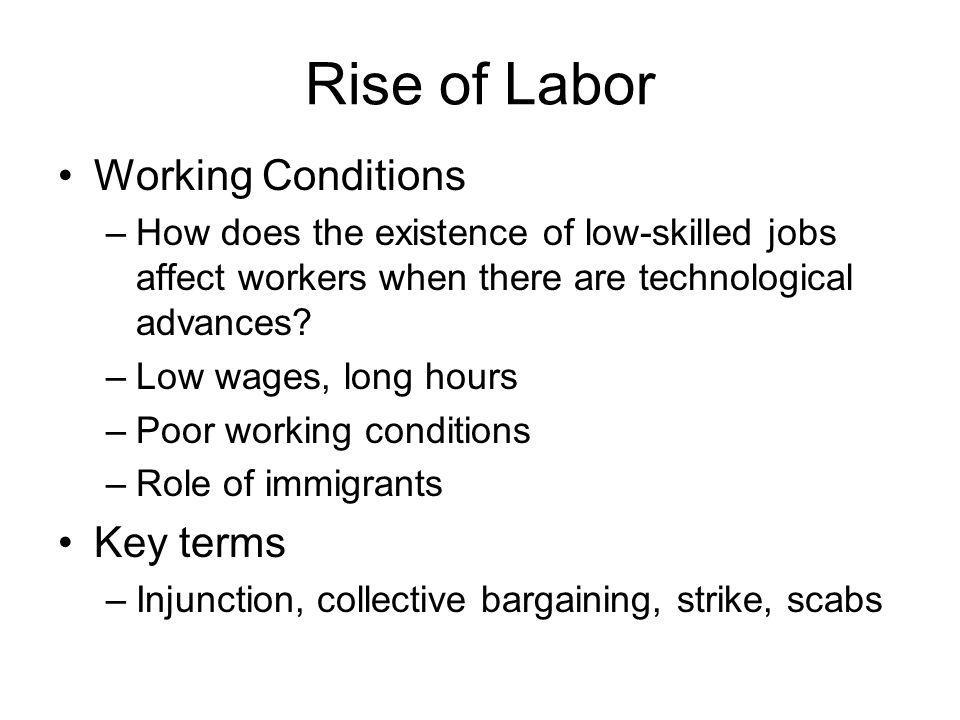 Rise of Labor Working Conditions Key terms