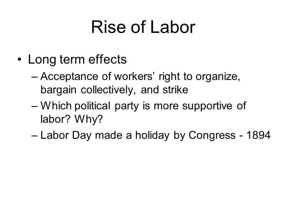 Rise of Labor Long term effects
