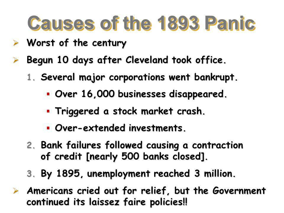 Causes of the 1893 Panic Worst of the century