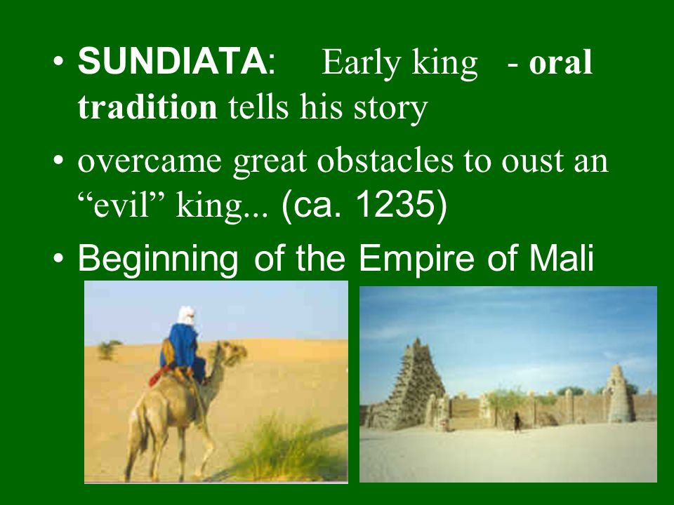 SUNDIATA: Early king - oral tradition tells his story