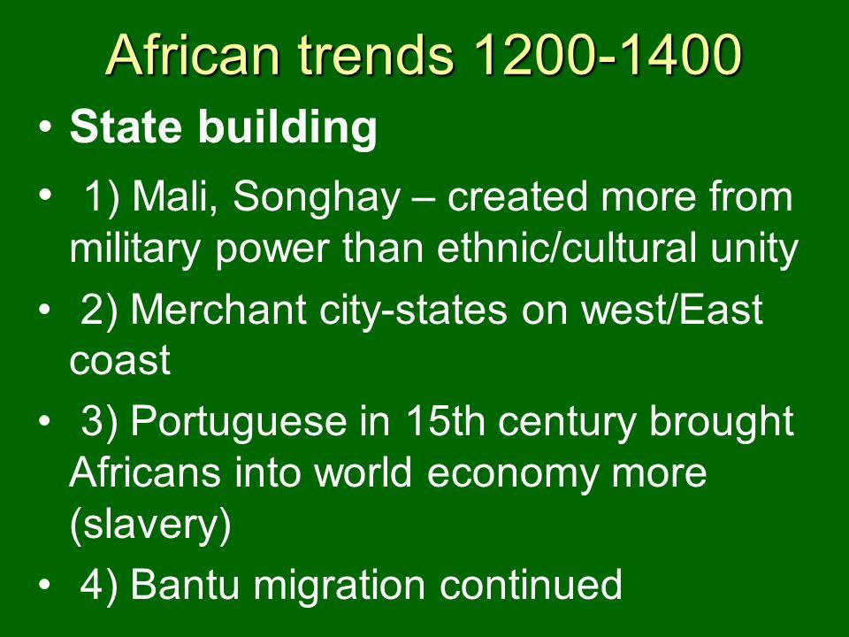 African trends 1200-1400 State building
