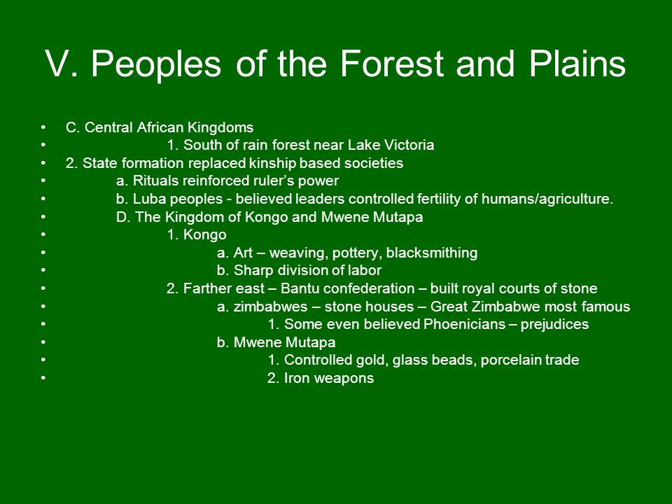 V. Peoples of the Forest and Plains