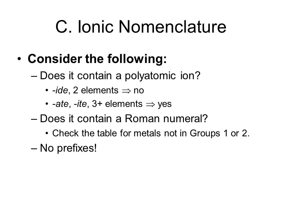 C. Ionic Nomenclature Consider the following: