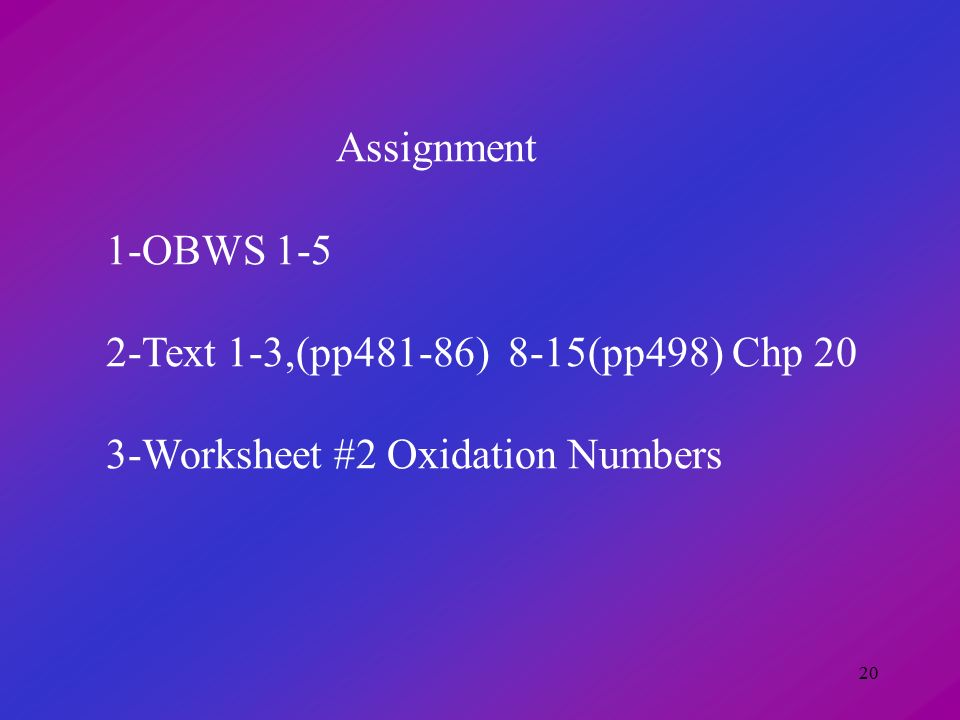 Chapter 20 Oxidationreduction Reactions Redox Ppt. 20 Assignment 1obws 15 2text 13pp48186 815pp498 Chp 3 Worksheet 2 Oxidation Numbers. Worksheet. 20 2 Oxidation Numbers Worksheet Answers At Clickcart.co