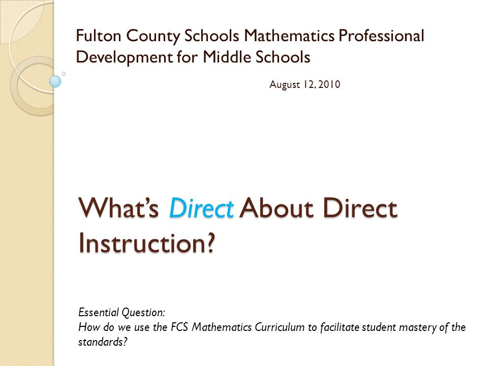 What's Direct About Direct Instruction