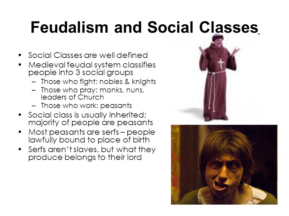 Feudalism and Social Classes
