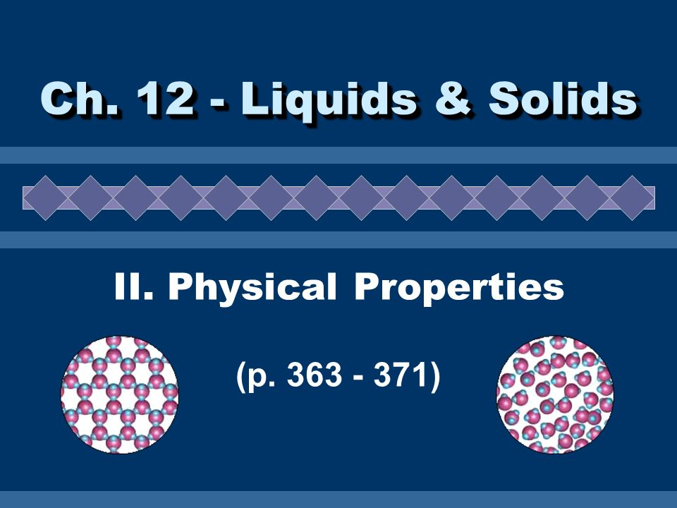 II. Physical Properties (p. 363 - 371)