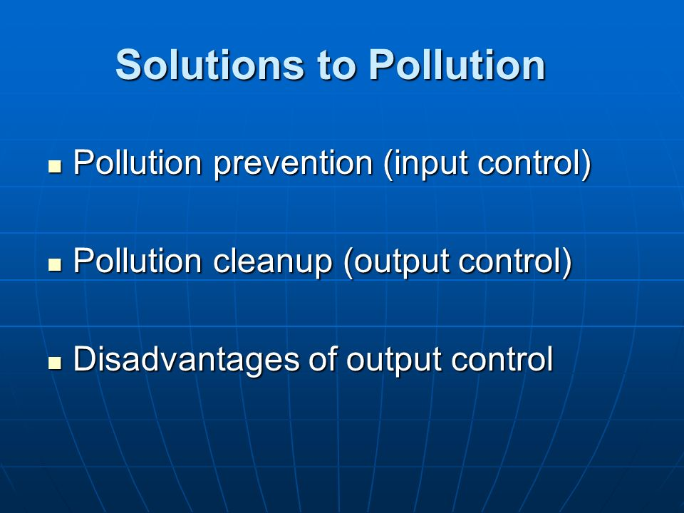 Solutions to Pollution