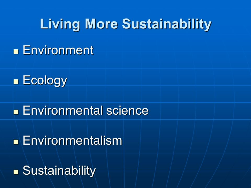 Living More Sustainability