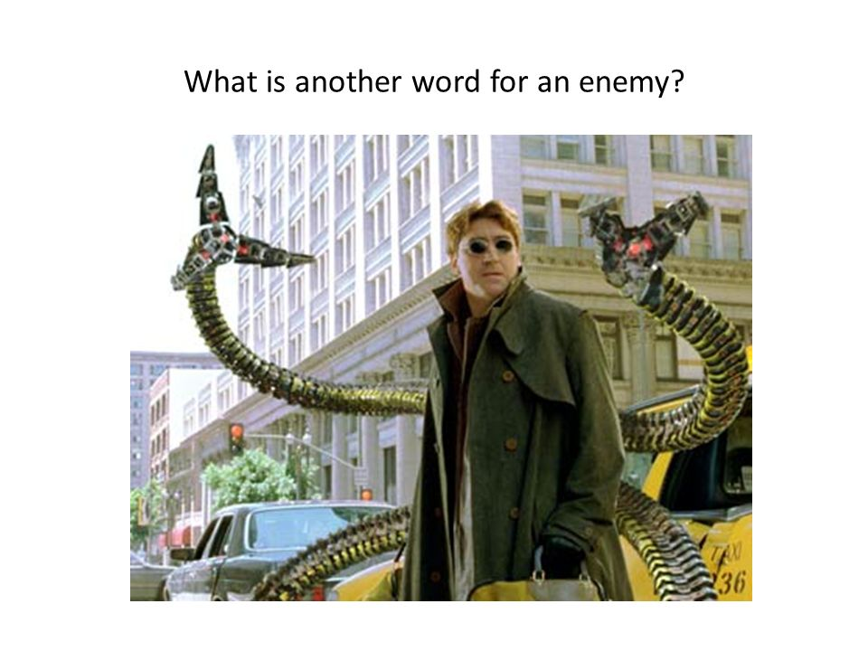 What is another word for an enemy
