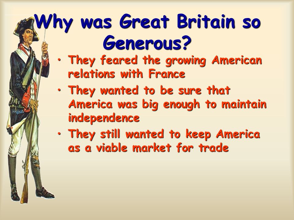 Why was Great Britain so Generous