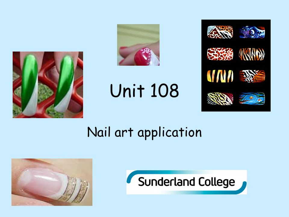Unit 108 Nail Art Application Ppt Download