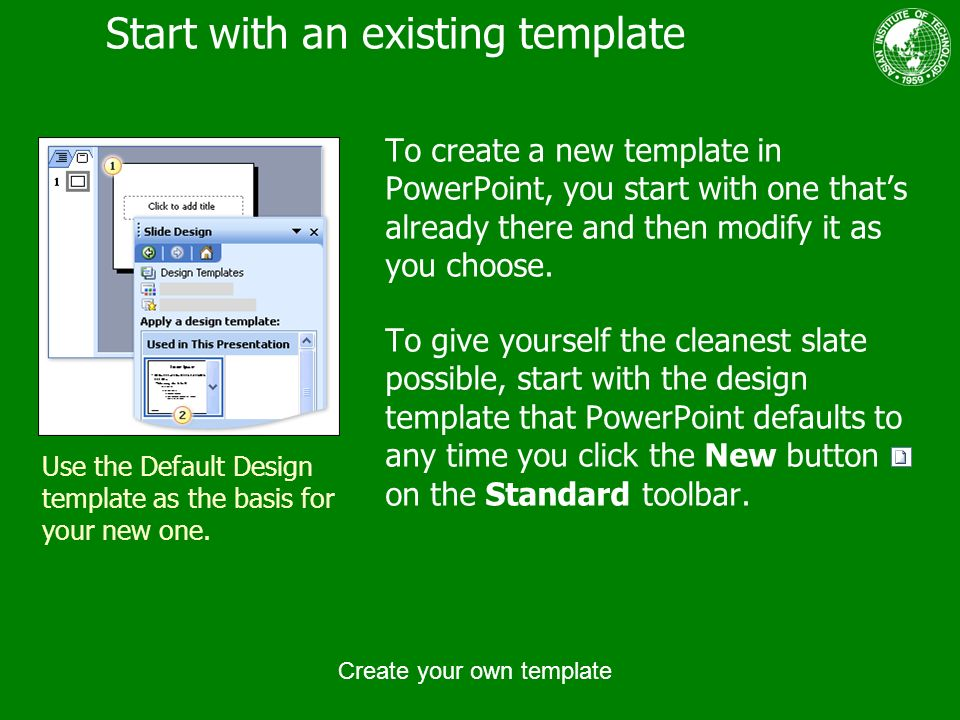 Create your own template ppt download start with an existing template toneelgroepblik Gallery